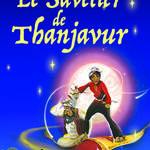 Le Savetier de Thanjavur - Off Avignon 2018