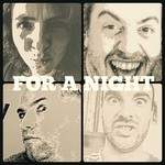 FOR A NIGHT - Le Son Pop Rock