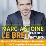 Marc Antoine Lebret fait des imitations