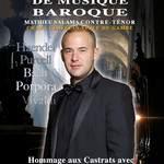 Hommage aux castrats par le sopraniste contre-ténor Mathieu Salama