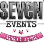 Agence SEVEN EVENTS  - Concept clé en main, spectacle, artistes à la carte