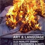 ART & LANGUAGE : REALITY (DARK) FRAGMENTS (LIGHT)