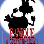 """Spectacle familial """"Panique à Cocotte-Ville!"""""""