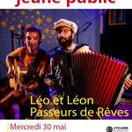 Spectacle Léo et Léon, Passeurs de Rêves