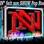 """""""NN"""" Now Name - pour 2018, réservez vite le SHOW Pop Rock """"NN"""""""