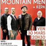 MOUNTAIN MEN + Kepa en concert