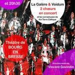 Grand concert choral La Galère & Voidum  au Théâtre
