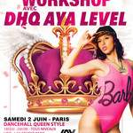 STAGE DANCEHALL QUEEN STYLE AVEC AYA LEVEL