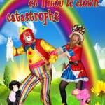 Betty la malice et titou le clown catastrophe
