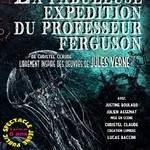 LA FABULEUSE EXPÉDITION DU PROFESSEUR FERGUSON