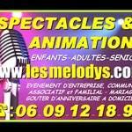 LES MELODYS - Spectacles et animations enfants, adultes et seniors