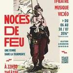 Noces de Feu - Festival d'Avignon