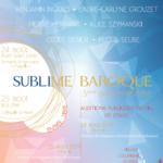 SUBLIME BAROQUE - CHOEUR & ORCHESTRE
