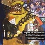 """Exposition """"Signes en mouvement"""" de MAK BOISSY"""