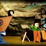 La presque Odyssée d'Ulysse