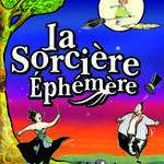 La Sorcière Ephémère - Off Avignon 2018