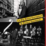 Le Big Band Européen avec Perico Sambeat