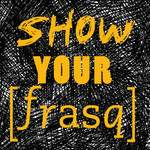 Show your FRASQ #2