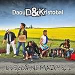 Sortie du nouvel Album de Daoud & Kristobal