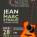 Concert intimiste : Guitare solo avec Jean-Marc Eyraud