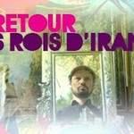 Le Retour Des Rois D'Iran