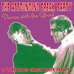 The astounding freak party: Dance with the ghoul - Compilation - LP  - 33 Tours