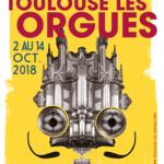"""23e Festival international Toulouse les Orgues """"Sacré orgue"""""""