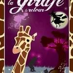 Cie les chats mots passant - La Girafe, le Retour - Spectacle jeune public