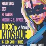 ROCK'IN KIOSQUE 2018 - 14ème EDITION !