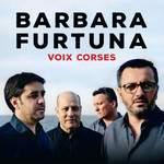 Concert de Barbara furtuna - Voix corses