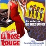 C'était la Rose Rouge