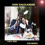 Sortie de Jann Halexander 'Papa, Mum DaB Remixes'