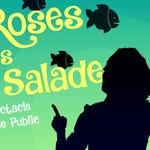 Des Roses dans la Salade à Avignon Off 2018