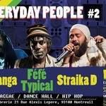 Everyday People #2 w/ Difanga, Typical Féfé, Straika D