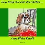 Lou, Benji et le clan des rebelles
