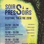 SOIRS À PRESSOIRS Festival de théâtre