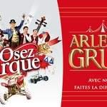 "ARLETTE GRUSS 2018 ""Osez le cirque"""