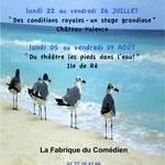 Stage théâtre d'été Les pieds dans l'eau! Août 2013. Ile de Ré.