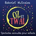 Oz & Twal  - Spectacles musicaux azimutés pour enfants