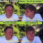 Jérôme B et Bernard LILIAN